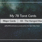 [My 78 Tarot Cards] – Major Acrana: XII – The Hanged Man