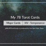[My 78 Tarot Cards] – Major Acrana: XIV – Temperance