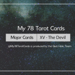 [My 78 Tarot Cards] – Major Acrana: XV – The Devil